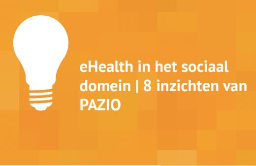 Praktische inzichten eHealth in het sociaal domein